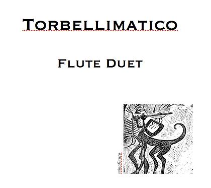 Torbellimatico - Flute Duet