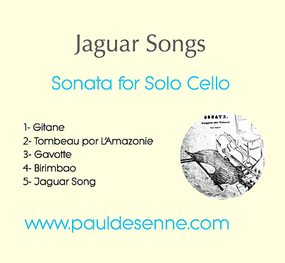 Jaguar Songs - Sonata for Solo Cello