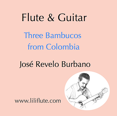 Three Bambucos from Colombia - Flute and Guitar