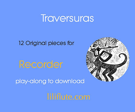 Traversuras for Recorder - 12 Original pieces with Latin Styles