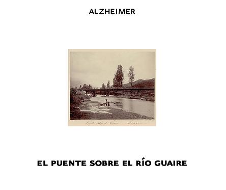 Alzheimer - El puente sobre el Río Guaire