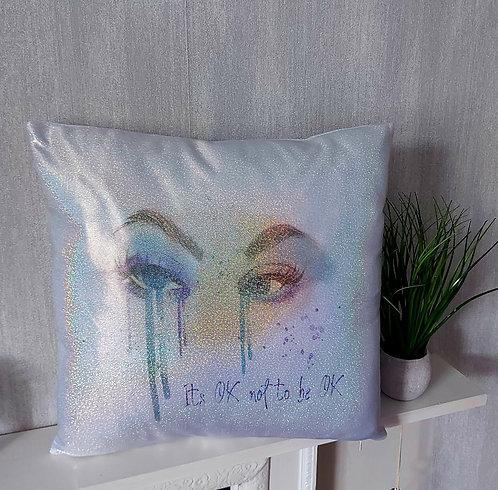 It's Ok Not To Be Ok Glitter Cushion