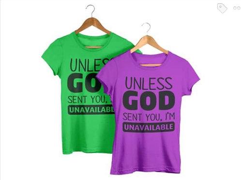Unless God Sent You