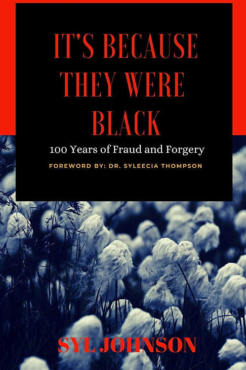 It's Because They Were Black (autographed copy)