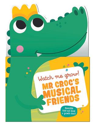 Watch Me Grow! Mr. Croc's musical friends