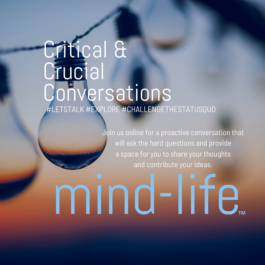 Mind-Life - Critical and Crucial Conversations