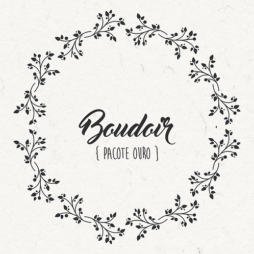 Ensaio Boudoir - PACOTE OURO - 3x R$ 260,00