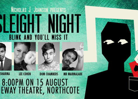 The Melbourne Magic Festival is dead! Long live Sleight Night