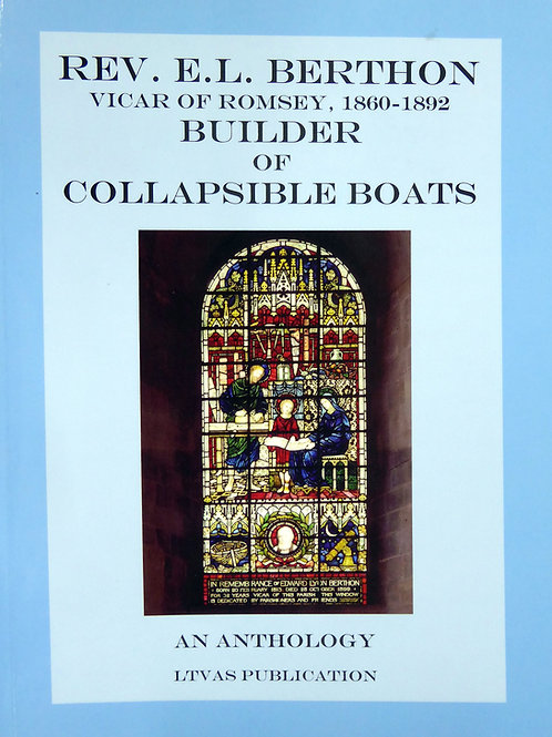 Rev. E.L. Berthon: Builder of Collapsible Boats
