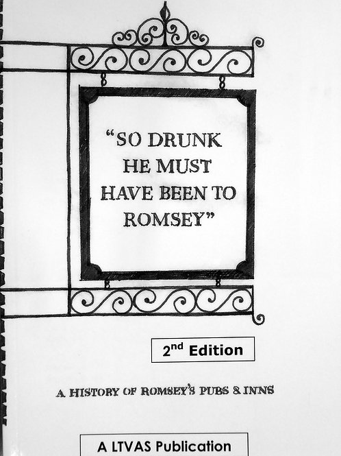 So Drunk He Must Have Been to Romsey, 2nd Edition,