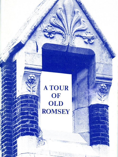 A Tour of Old Romsey