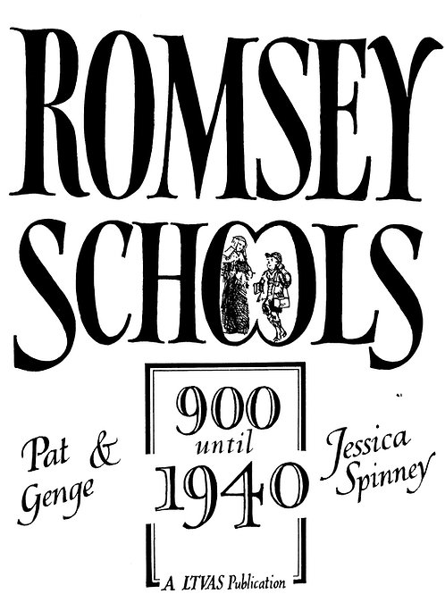 Romsey Schools, 900-1940