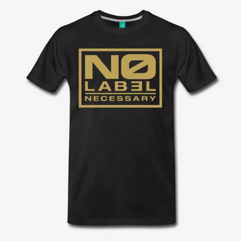 No Label Necessary Gold Logo T Shirt