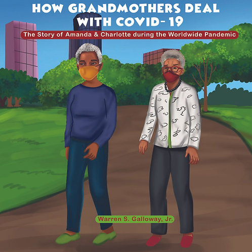 How Grandmothers Deal with COVID-19