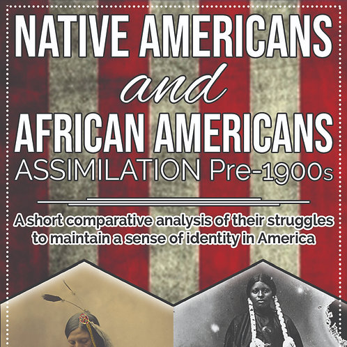 Native Americans and African Americans Assimilation Pre-1900s
