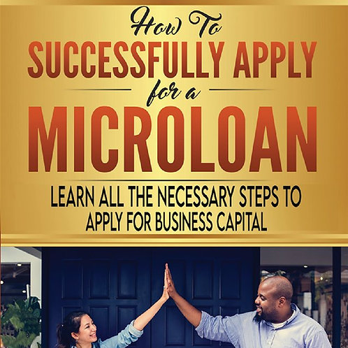 How to Successfully Apply for a Microloan