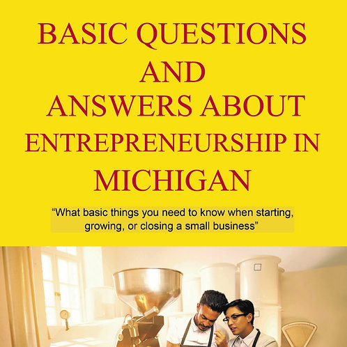 Basic Questions and Answers about Entrepreneurship in Michigan