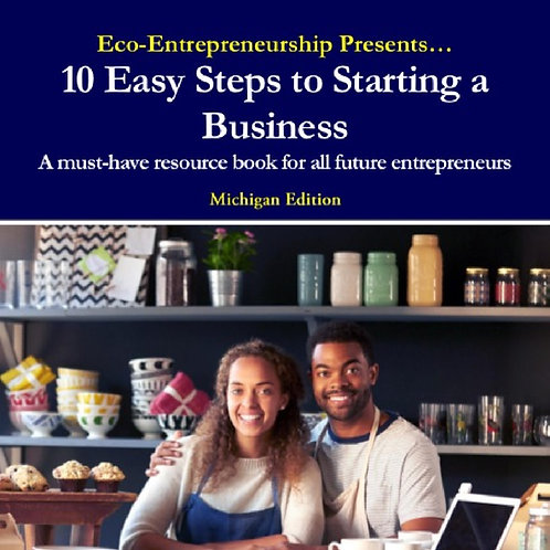 10 Easy Steps to Starting a Business – Michigan Edition