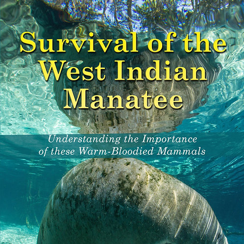 Survival of the West Indian Manatee