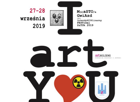 XI edycja Interdyscyplinarnego Festiwalu Sztuk M{i}aSTO Gwiazd 2019
