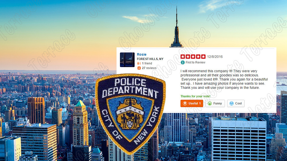 Chocolate Terrace for New York City Police Department