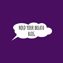 HOLD YOUR BREATH BLOG.png