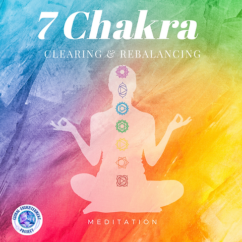 7 Chakra Clearing & Rebalancing MP3