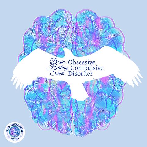 Brain Healing Series: OCD MP3