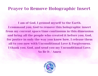 Prayer to Remove Holographic Insert - Co