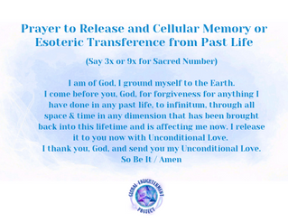 Prayer to Release and Cellular Memory or