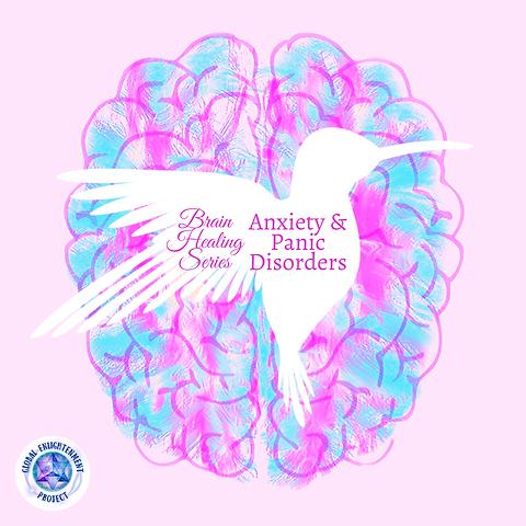 Brain Healing Series: Anxiety MP3