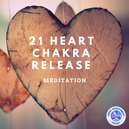 21 Heart Chakra Release MP3