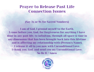 Prayer to Release Past Life Connection I