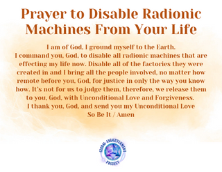 Prayer to Disable Radionic Machines From