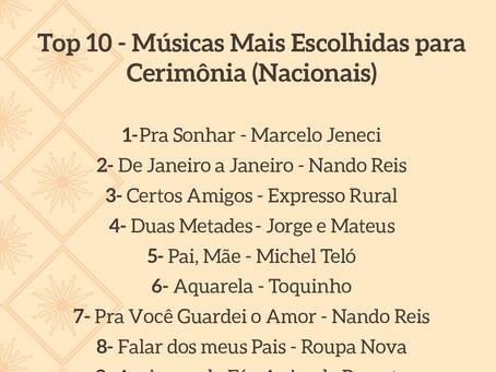 Top 10 - Músicas mais escolhidas para cerimônia (Nacionais)