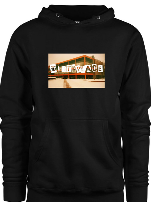 """BIRTHPLACE"" HOODY"