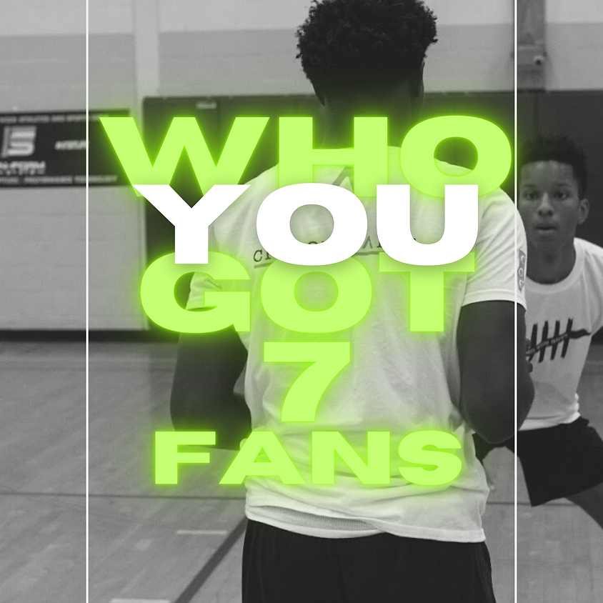 ( FANS) WHO YOU GOT 7: THE NORTHEAST'S BIGGEST 1V1 BASKETBALL TOURNAMENT