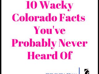 10 Wacky Colorado Facts