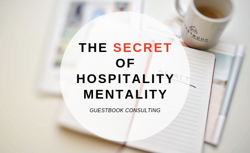 The SECRET of service mentality - how to succeed in hospitality world and excel in your career?
