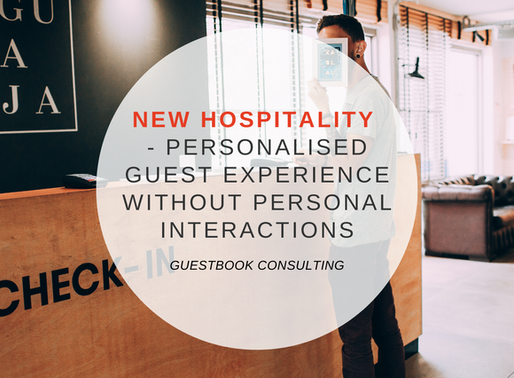 New Hospitality - or how to provide personalised guest experience without personal interactions?