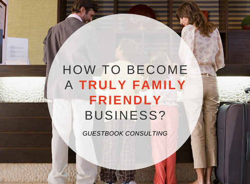 How to become a truly family friendly business?