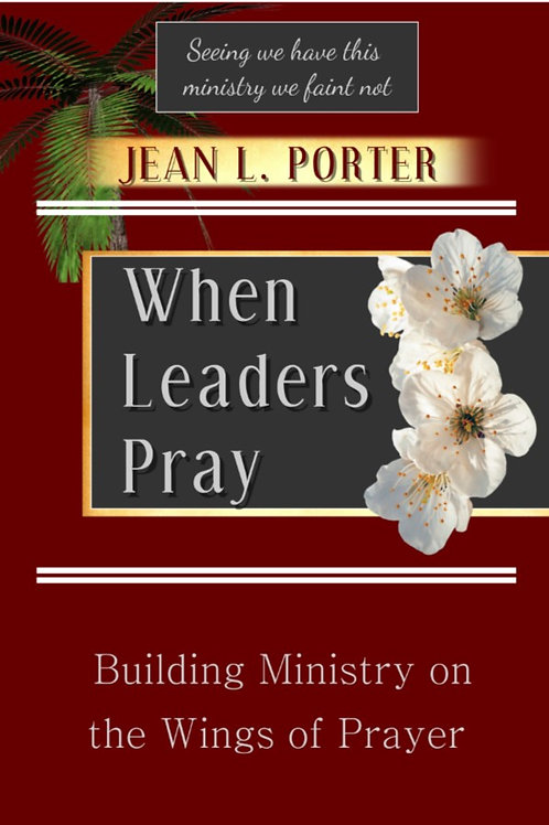 When Leaders Pray