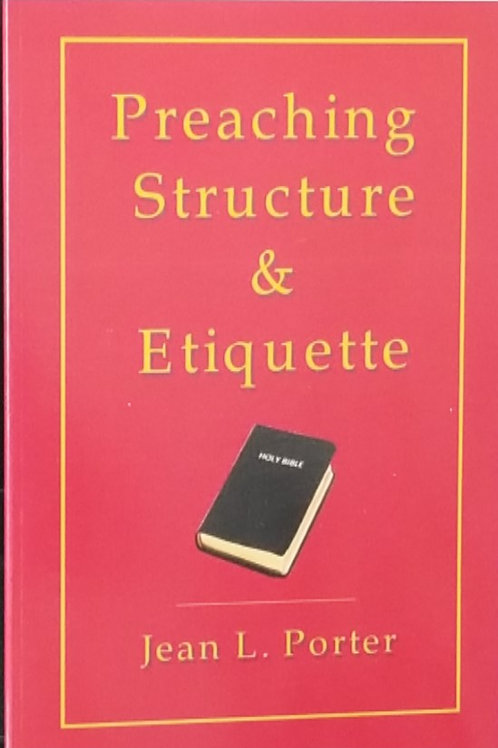 Preaching Structure and Etiquette