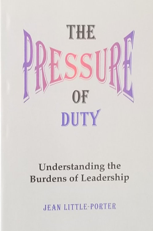 The Pressure of Duty