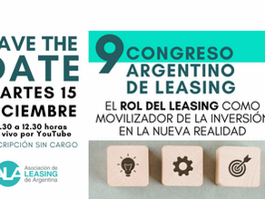 9° CONGRESO ARGENTINO DE LEASING. EL EVENTO FINANCIERO DEL AÑO.