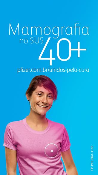 Pfizer_Mamografia 40+_FB_Stories_Linha 1