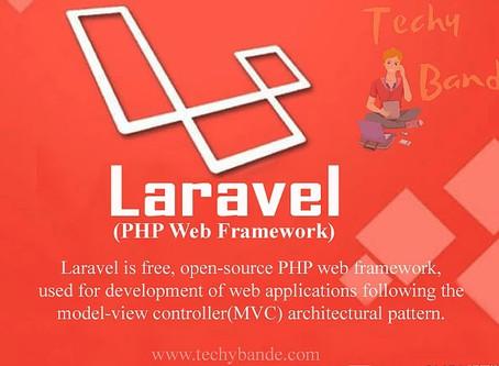 What is Laravel ?