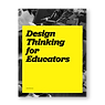 link t Design Thinking for Educators
