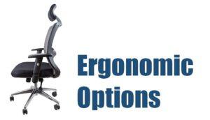 ergonomic options