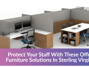 Protect your Staff with these Office Furniture Solutions in Sterling